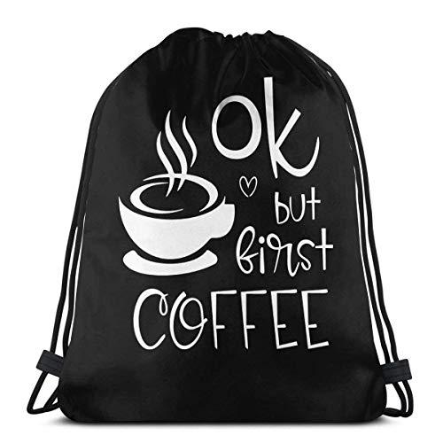 Ok But First Coffee Drstring Bolsas ligeras para gimnasio, deporte, bapa para viajes, playa