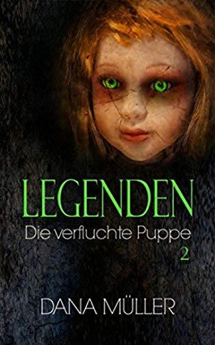 LEGENDEN 2: Die verfluchte Puppe