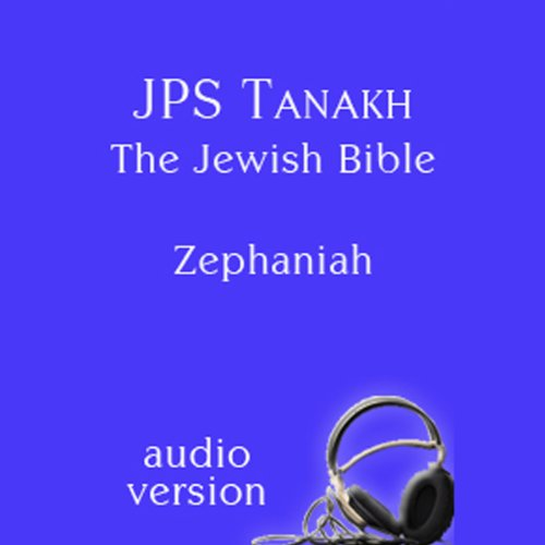 The Book of Zephaniah: The JPS Audio Version  Audiolibri