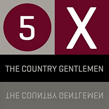 5 x The Country Gentlemen