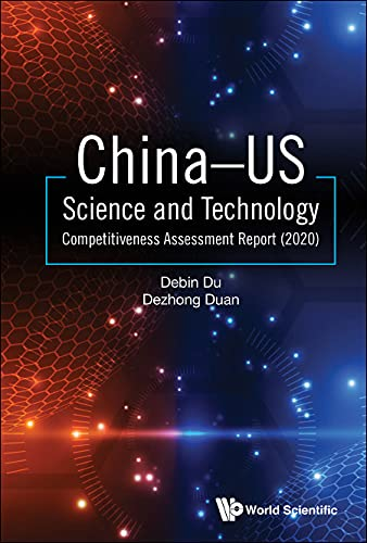 China–US Science and Technology Competitiveness Assessment Report (2020):0 (English Edition)