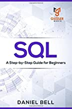 SQL: A Step-by-Step Guide for Beginners