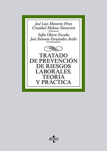 Tratado de prevención de riesgos laborales. Teoría y práctica (Derecho - Biblioteca Universitaria De Editorial Tecnos)