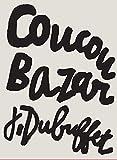 Coucou Bazar : Jean Dubuffet