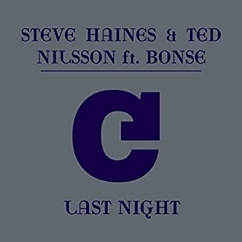 Last Night (feat. Bonse) [Remixes]
