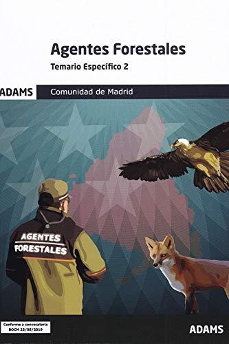 Temario específico 2 Agentes Forestales Comunidad de Madrid (Temario específico Agentes Forestales Comunidad de Madrid (OC))