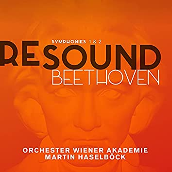 Beethoven: Symphonies 1 & 2 (Resound Collection)