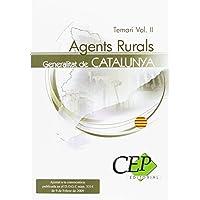 Agents Rurals de la Generalitat de Catalunya. Temari Vol. II. (Colección 381)