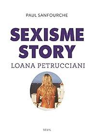 Sexisme story. Loana Petrucciani par Paul Sanfourche