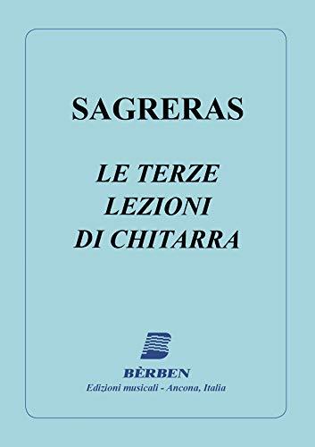 Julio Sagreras-Le Terze Lezioni Di Chitarra