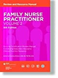 FAMILY NURSE PRACTITIONER REVIEW MANUAL, 5TH EDITION - VOLUME 1 & 2