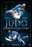 Judo Immobilizations Vol.2 by Marc Verillotte