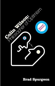 Paperback Colin Wilson: Philosopher of Optimism Book
