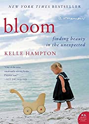 Oh, Bloom, what a wonderful memoir by Kelle Hampton. This is the story of Nella, a precious baby born to Kelle and her husband. Their second child was welcomed into the world and Kelle knew instantly that something was not right.