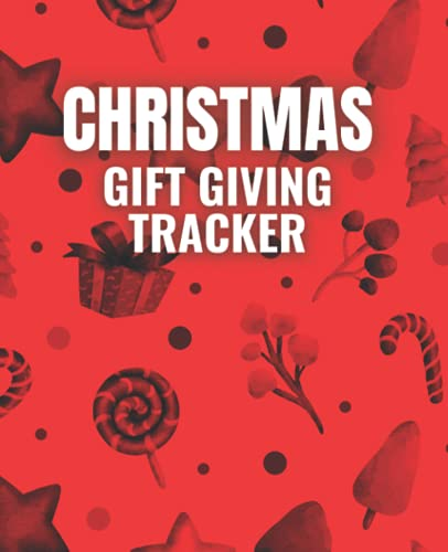 Christmas Gift giving Tracker: 7.5' x 9.25' Notebook Journal to Track Christmas Gifts, 120 Pages