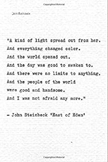 John Steinbeck lined notebook journal. A kind of light spread out from her and everything changed color and the world open...