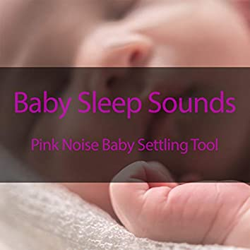 Pink Noise Baby Settling Tool