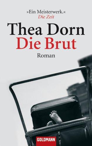 Die Brut: Roman (German Edition)