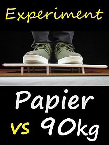 Papier vs 90 kg Experiment