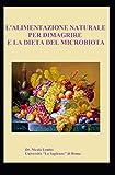 La Dieta del Microbiota e l'alimentazione naturale per dimagrire