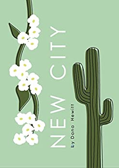 [Dana Hewitt]のNew City (English Edition)