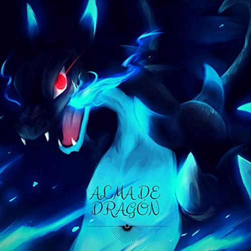 Alma de Dragón [Explicit]