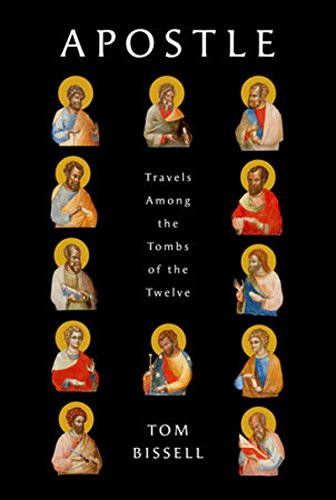 Image of Apostle: Travels Among the Tombs of the Twelve (Deckle Edge)