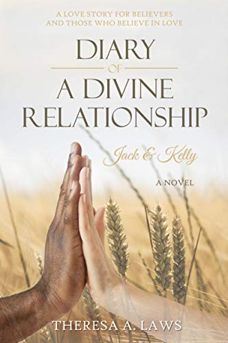 Book: Diary of a Divine Relationship - Jack & Kelly by Theresa Laws