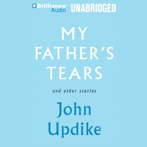 My Father's Tears and Other Stories audiobook cover art