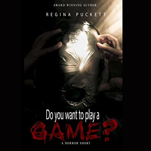 Do You Want to Play a Game? Audiobook By Regina Puckett cover art