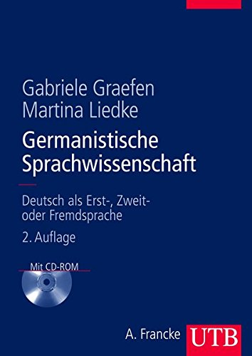 Germanistische Sprachwissenschaft: Deutsch als Erst-, Zweit- oder Fremdsprache
