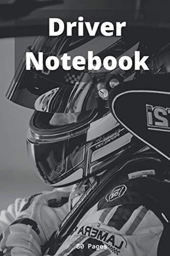 Driver notebook: Race Driver | Sim Racer | Go-Karting | Motorbike | Circuit | Motorsport | Racing Notebook | Notes