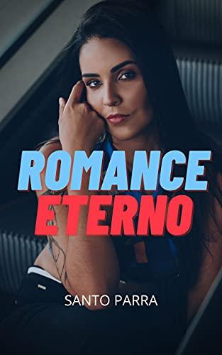 Romance eterno de Santo Parra