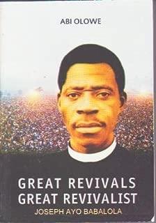 Great Revivals Great Revivalist