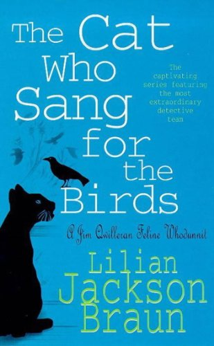 The Cat Who Sang for the Birds (The Cat Who… Mysteries, Book 20): An enchanting feline whodunit for cat lovers everywhere (The Cat Who...) (English Edition)