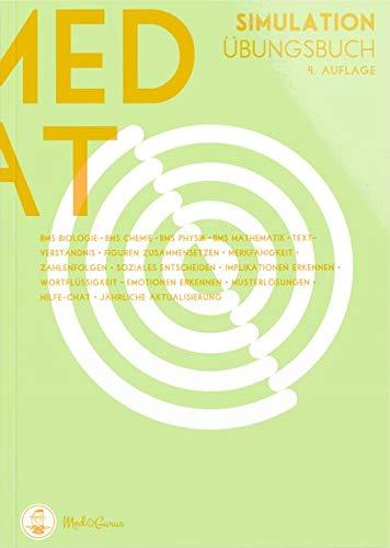 MedAT 2020 / 2021 I Testsimulation I Ein originalgetreuer Probetest für das Aufnahmeverfahren MedAT in Österreich