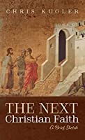 The Next Christian Faith