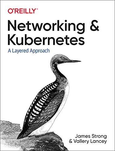 Networking and Kubernetes: A Layered Approach Front Cover