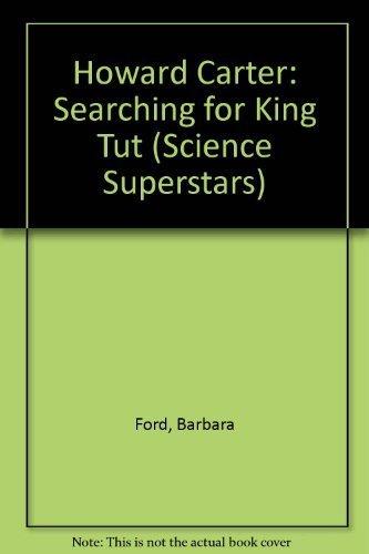 Howard Carter: Searching for King Tut (Science Superstars)