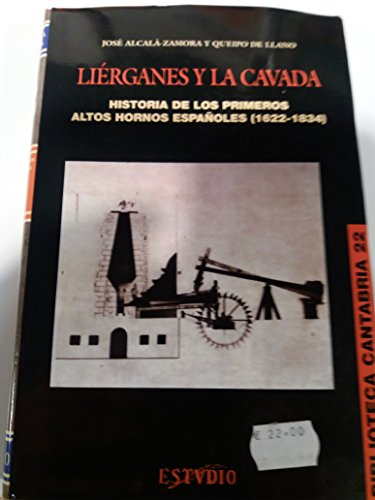 Liérganes y La Cavada, historia de los primeros altos hornos españoles (1622-1834)