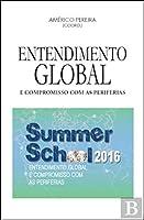 Entendimento Global e Compromisso com as Periferias (Portuguese Edition)
