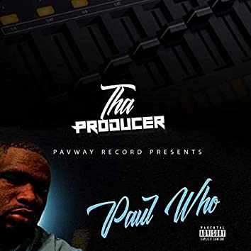 Tha Producer