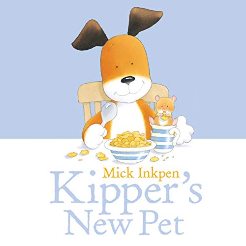 Kipper: Kipper's New Pet cover art