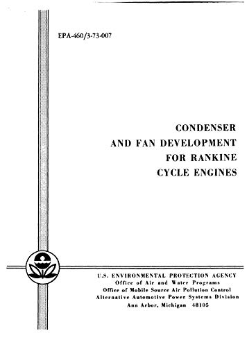 Condenser And Fan Development For Rankine Cycle Engines (English Edition)