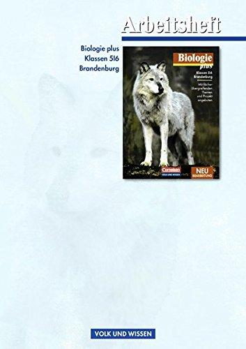 Biologie plus - Brandenburg / 5./6. Schuljahr - Arbeitsheft