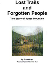 Lost Trails and Forgotten People: The Story of Jones Mountain