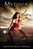 Mythica: A Quest for Heroes: Official Movie Novelization