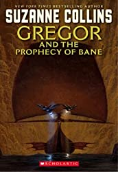 Cover of Gregor and the Prophecy of Bane by Suzanne Collins