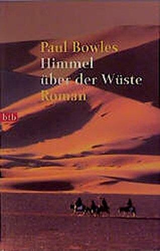 Himmel über der Wüste: Roman (btb-TB)