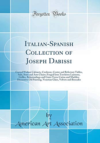 Italian-Spanish Collection of Joseph Dabissi: Carved Walnut Cabinets, Credenze, Centre and Refectory Tables, Side, State and Arm Chairs; Forged Iron ... and Marbles; Decorative Oil Painting, V